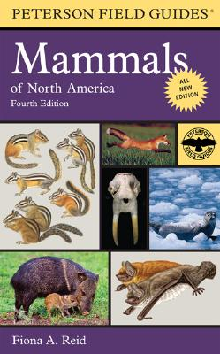 A Field Guide to Mammals of North America By Reid, Fiona