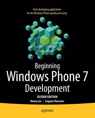 Beginning Windows Phone 7 Development By Lee, Henry
