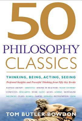 50 Philosophy Classics By Butler-Bowdon, Tom